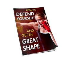 Defend Yourself AND Get in Great Shape!